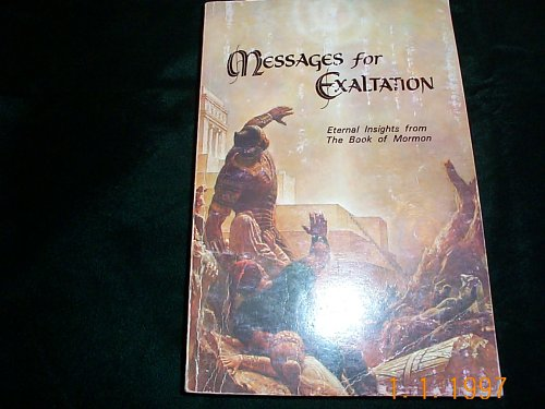 Messages for Exaltation (Eternal Insights from The Book of Mormon), Gospel Doctrine Class