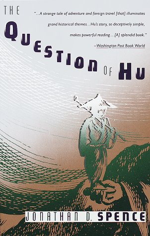 Question of Hu, Jonathan D. Spence
