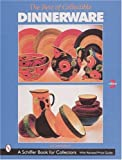 img - for The Best of Collectible Dinnerware (A Schiffer Book for Collectors) book / textbook / text book