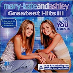 Mary-Kate and Ashley - Greatest Hits 3