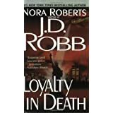 Loyalty in Death ~ J.D. Robb