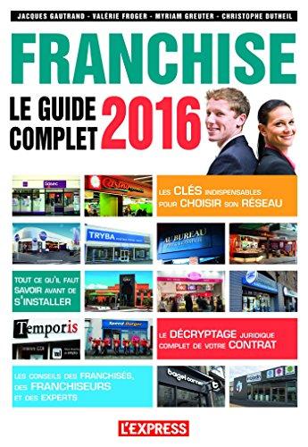 Le guide complet de la franchise 2016