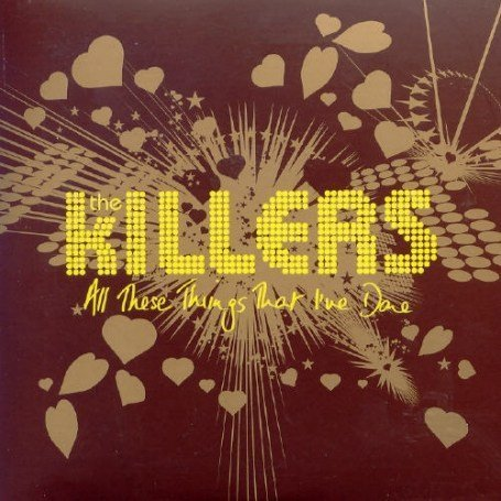 The Killers - All These Things That I