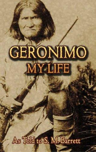 Geronimo: My Life (Native American), Geronimo