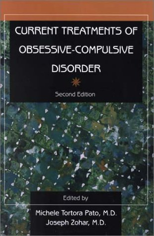Current Treatments of Obsessive-Compulsive Disorder