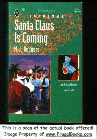 Santa Claus Is Coming (Harlequin Intrigue #254), M. J. Rodgers