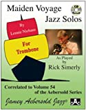 img - for Maiden Voyage Trombone Solos - as played by Rick Simerly (Book & CD Set) (Play- a-Long) book / textbook / text book
