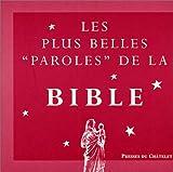"""echange, troc Bruno Lagrange - Les plus belles """"paroles"""" de la Bible"""