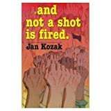 img - for 4 Copies of And Not a Shot Is Fired book / textbook / text book