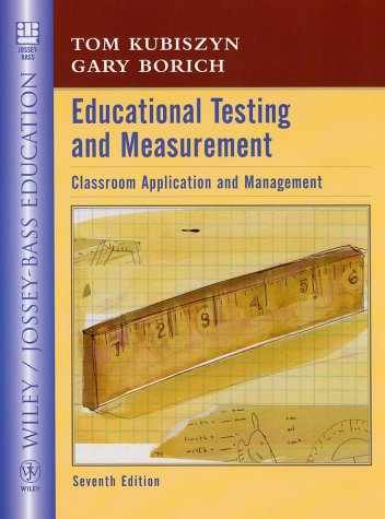 Educational Testing and Measurement: Classroom Application and Practice (Seventh Edition)