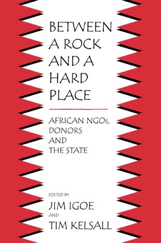 Between a Rock and a Hard Place: African NGOs, Donors, and the State