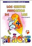 Los chistes favoritos de los ninos : 4 (Spanish Edition)