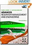 Advanced Reservoir Management and Eng...