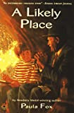 A Likely Place (068981402X) by Paula Fox