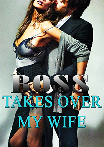 Boss Takes Over My Wife: Gang Cuckold Novella (Tied With Me compare prices)