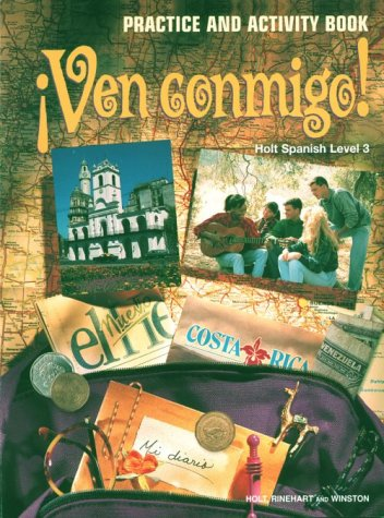 Ven Conmigo!: Level 3 Practice and Activity Book