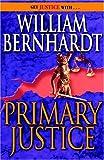 Primary Justice (0345479971) by Bernhardt, William