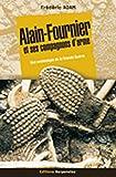 echange, troc Frédéric Adam - Alain-Fournier et ses compagnons d'arme : Une archéologie de la Grande-Guerre, la dernière journée