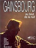 echange, troc Gilles Verlant - Gainsbourg au bout de la nuit