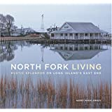 North Fork Living: Rustic Splendor on Long Island's East End