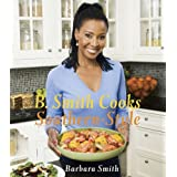 B. Smith Cooks Southern-Style ~ Barbara Smith