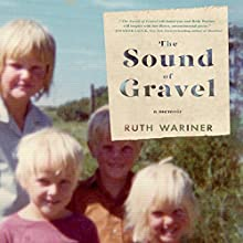 The Sound of Gravel: A Memoir Audiobook by Ruth Wariner Narrated by Ruth Wariner