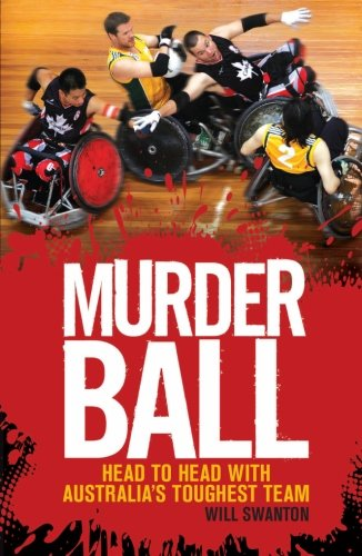 Murderball: Head To Head With Australia'S Toughest Team front-791329