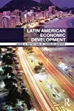 img - for Latin American Economic Development book / textbook / text book