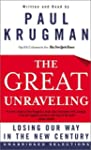 The Great Unraveling: Losing Our Way...
