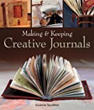 Making & Keeping Creative Journals (1579903878) by Tourtillott, Suzanne J. E.