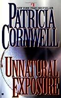 Unnatural Exposure (Kay Scarpetta)