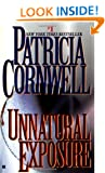 Unnatural Exposure (Kay Scarpetta)