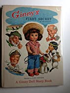 Ginny's First Secret A Ginny Doll Storybook…