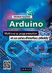Arduino - 2e �d. : Ma�trisez sa progr...