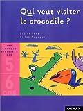"""Afficher """"Qui veut visiter le crocodile ?"""""""