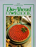 The Complete Do Ahead Cookbook (Today's Gourmet) (0848711653) by Leisure Arts