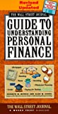 Wall Street Journal Guide to Understanding Personal Finance (0684846977) by Kenneth M. Morris