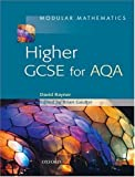 Modular Mathematics: Higher: Higher GCSE for AQA David Rayner