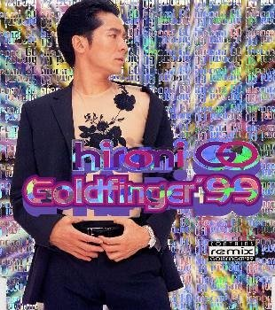 GOLDENFINGER′99◆Re-mix
