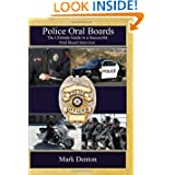 Police Oral Boards: The Ultimate Guide to a Successful Oral Board Interview Picture