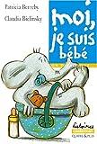 """Afficher """"Moi, je suis bébé"""""""