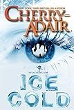 Ice Cold (T-FLAC/Black Rose) (Volume 3)
