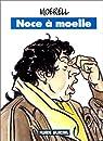 Noce à moelle par Moerell