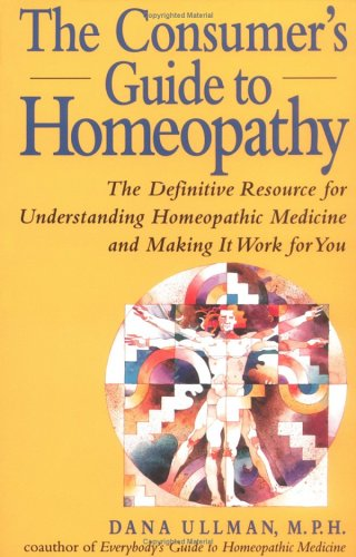 CONSUMER-039-S-GUIDE-TO-HOMEOPATHY-DEFINITIVE-RESOURCE-FOR-By-Dana-Ullman-BRAND-NEW