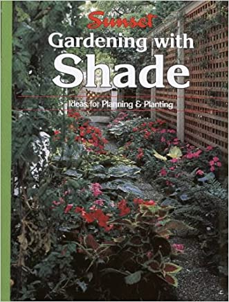 Gardening with Shade: Ideas for Planning and Planting