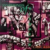 Symphonies of Sickness ~ Carcass