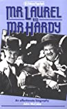 Mr. Laurel and Mr. Hardy: An Affectionate Biography (0860513270) by McCabe, John