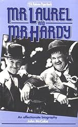 Mr. Laurel and Mr.Hardy
