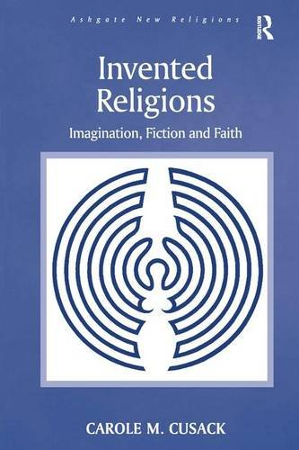 Invented Religions: Imagination, Fiction and Faith (Ashgate New Religions)