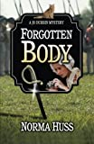 img - for Forgotten Body (Jo Durbin Mysteries) (Volume 2) book / textbook / text book